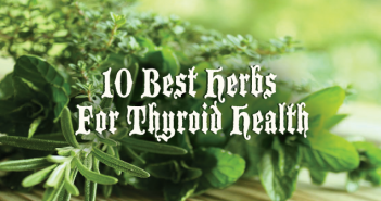 10-Best-Herbs-for-Thyroid-Health