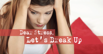 Dear-Stress-Let's-Break-Up