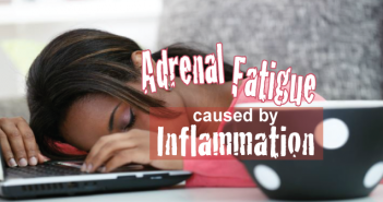 Adrenal-Fatigue-Caused-Inflammation-Thyroid-Nation