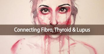 Connecting-Fibro-Thyroid-Lupus-Thyroid-Nation