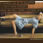 Exhausted-use-small-words-Meme-Thyroid-Nation