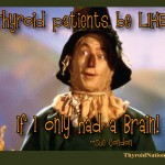 If-I-Only-Had-A-Brain-Meme-Thyroid-Nation