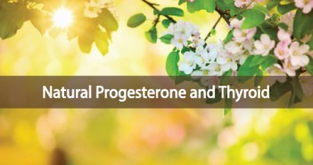 The-Relationship-Between-Natural-Progesterone-and-Thyroid-Health