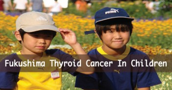 More Confirmed Cases in Fukushima Thyroid Cancer In Children