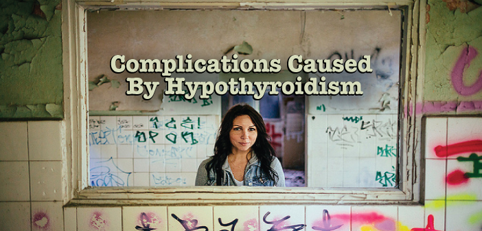Complications-That-Can-Be-Caused-By-Hypothyroidism