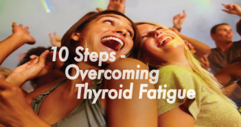 10-Steps-To-Overcome-Hashimoto's-Thyroid-Fatigue