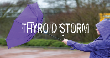 Thyroid-Storm-Have-You-Ever-Heard-Of-It