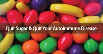 Quit-Sugar-And-Heal-Your-Autoimmune-Disease?