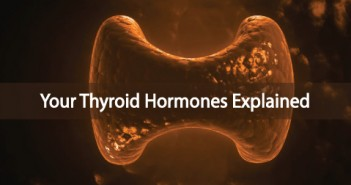 T4-T3-T2-and-T1-Your-Thyroid-Hormones-Explained