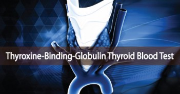 What-Is-A-TBG-Thyroid-Test-And-Do-I-Need-To-Have It-Done