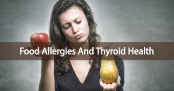 Thyroid-Health-And-The-Connection-To-Food-Allergies