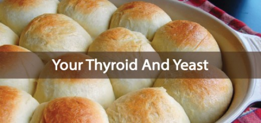 The-Relationship-Between-Your-Thyroid-And-Yeast