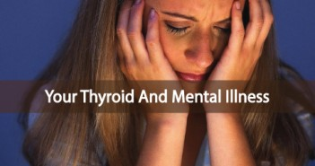 Psychiatric-And-Mental-Illness-Tied-To-Thyroid-Disease