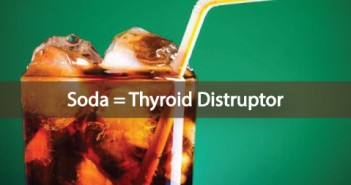 Bromine-In-Soda-Adversely-Effects-Your-Thyroid-Gland