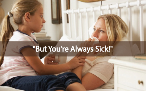But-you're-ALWAYS-sick-5-Tips-For-Dealing-With-Thyroid-Guilt