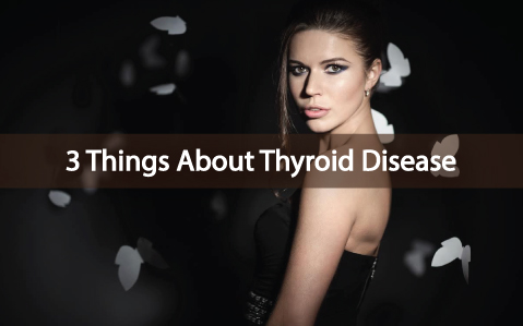 Do-You-Know-These-3-Things-About-Thyroid-Disease