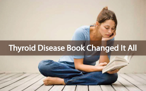 The-Thyroid-Disease-Book-That-Changed-Everything