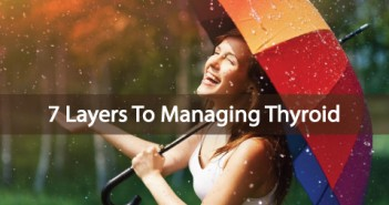 7-Layers-To-The-Thyroid-And-Adrenal-Healing-Regime