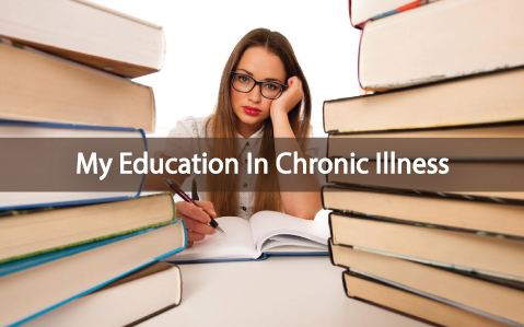 Frustrations-And-Getting-An-Education-In-Chronic-Illness