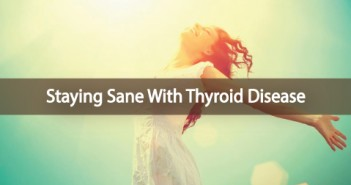 Tips-To-Stay-Sane-With-Hashimoto's-Thyroid-Disease