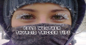 Cold-Weather-Can-Be-A-Thyroid-Trigger-5-Tips
