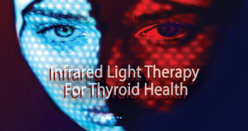 Can-Near-Infrared-Light-Therapy-Help-Your-Thyroid