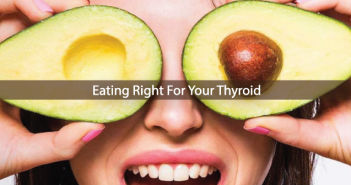 Thyroid-Food-And-How-To-Eat-Right