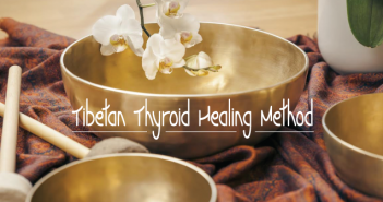 Thyroid-Remedy-With-Tibetan-Healing-Method