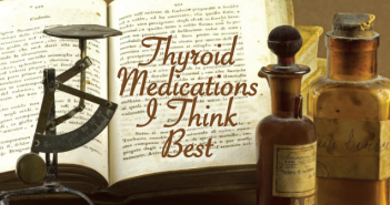 What-Medications-Are-Best-Thyroid-Nation