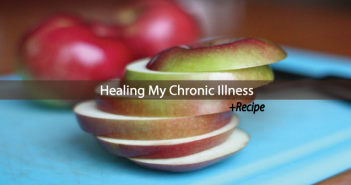 How-I-Healed-From-A-Decade-Of-Chronic-Illness