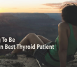 Being-Your-Own-Witness-For-Your-Best-Thyroid-Treatment