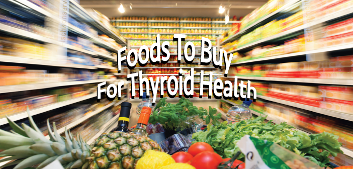 Detoxify-Your-Diet-Shopping-Lists-For-Healthy-Thyroid