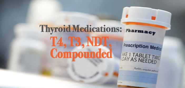 Thyroid-Medication-Discussion-T4-T3-And-Compounding