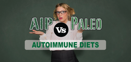 Paleo-vs-AIP-Which-Autoimmune-Healing-Diet-Plan-Do-I-Choose