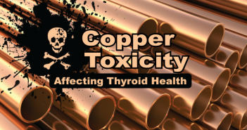 What-Is-Copper-Toxicity-And-How-Does-It-Affect-My-Thyroid
