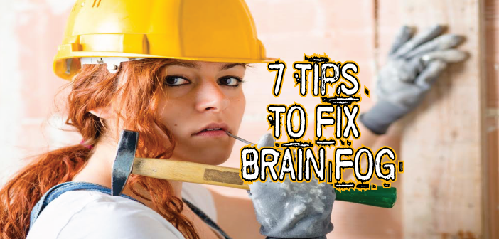 7-Common-Reasons-You-Have-Brain-Fog-And-How-To-Fix-It