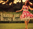 3-Prong-Healing-Strategy-for-Hashimoto's-Thyroid-Disease
