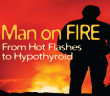 Hot-Flashes-As-A-Man-Led-To-Hypothyroidism-Diagnosis