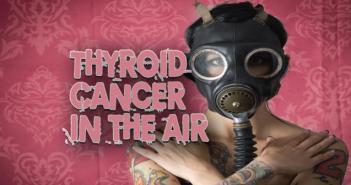 Thyroid-Cancer-Chernobyl-On-The-Hudson