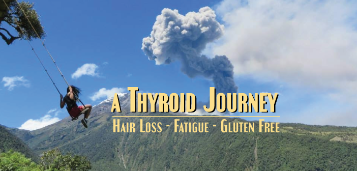 Hair-Loss-Fatigue-And-Going-Gluten-Free-My-Thyroid-Story