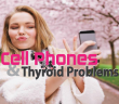 What-Thyroid-Sufferers-Should-Know-About-Cell-Phones-And-Ipads
