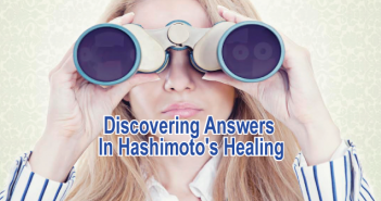 Discovering-Answers-In-Hashimoto's-Healing