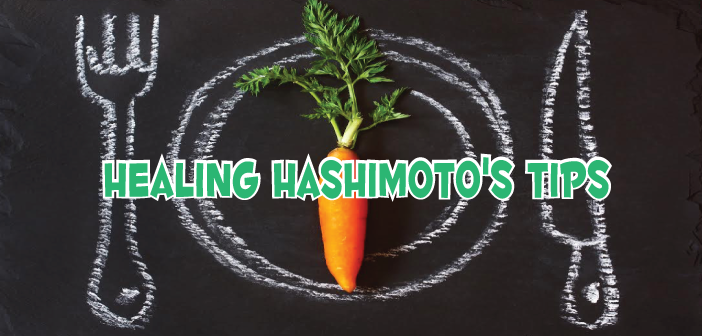 Tips For Healing Hashimoto's With Diet And Lifestyle