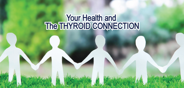 Tips And Quotes About Your Health And The Thyroid Connection