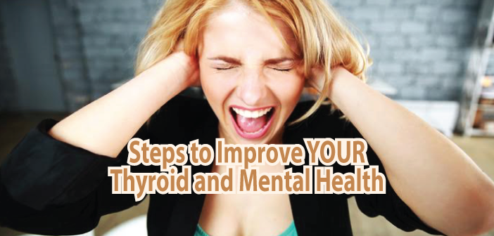 These 13 Natural Steps Can Improve Thyroid And Mental Health