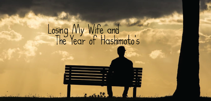 Losing-My-Wife-SUGARbriety-And-The-Year-of-Hashimoto's-Thyroid