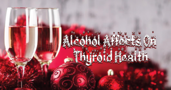 Does-Alcohol-Harm-Thyroid-Health-During-The-Holiday-Season