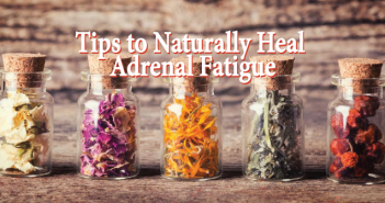 A-Doctor's-15-Tips-To-Naturally-Heal-Adrenal-Fatigue