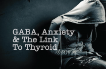 Anxiety-Thyroid-Health-And-The-GABA-Neurotransmitter