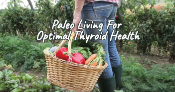 Paleo-Living-For-Optimal-Thyroid-Health-And-Fat-Metabolism